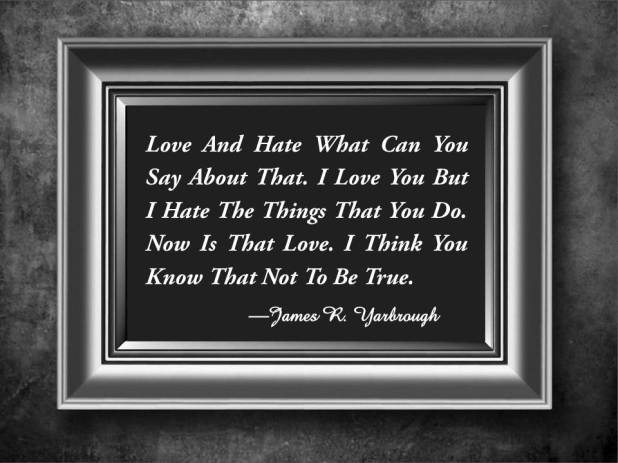 Love and Hate 12-4-14