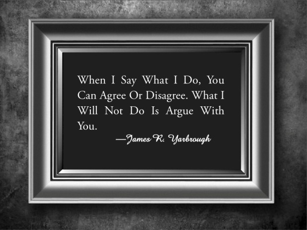 I Will Not Argue 2-17-15
