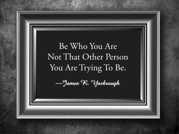 Be Who You Are 4-4-15