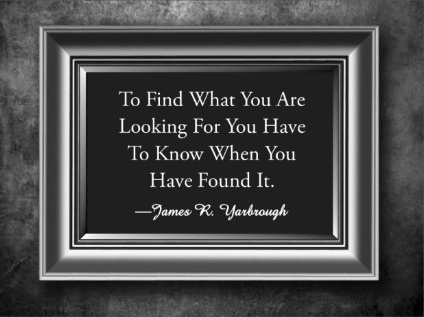Know What You Are Looking For 4-4-15
