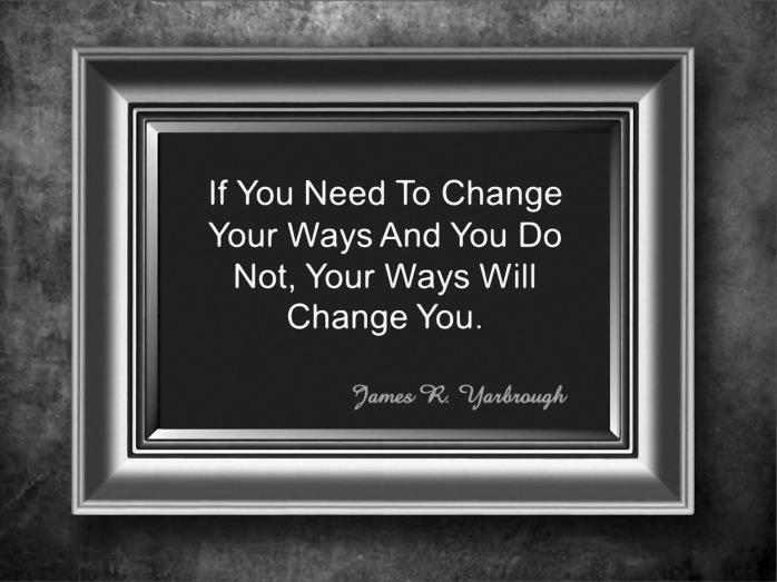 Change Your Ways