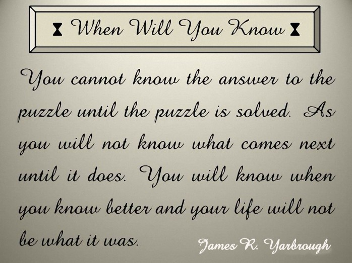 When Will You Know
