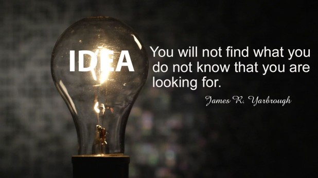 Know What You Want to Find It 10-31-15
