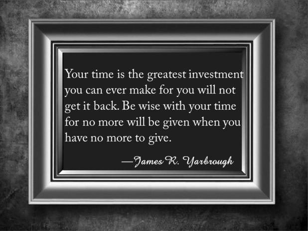 Be Wise With Your Time 12-25-15