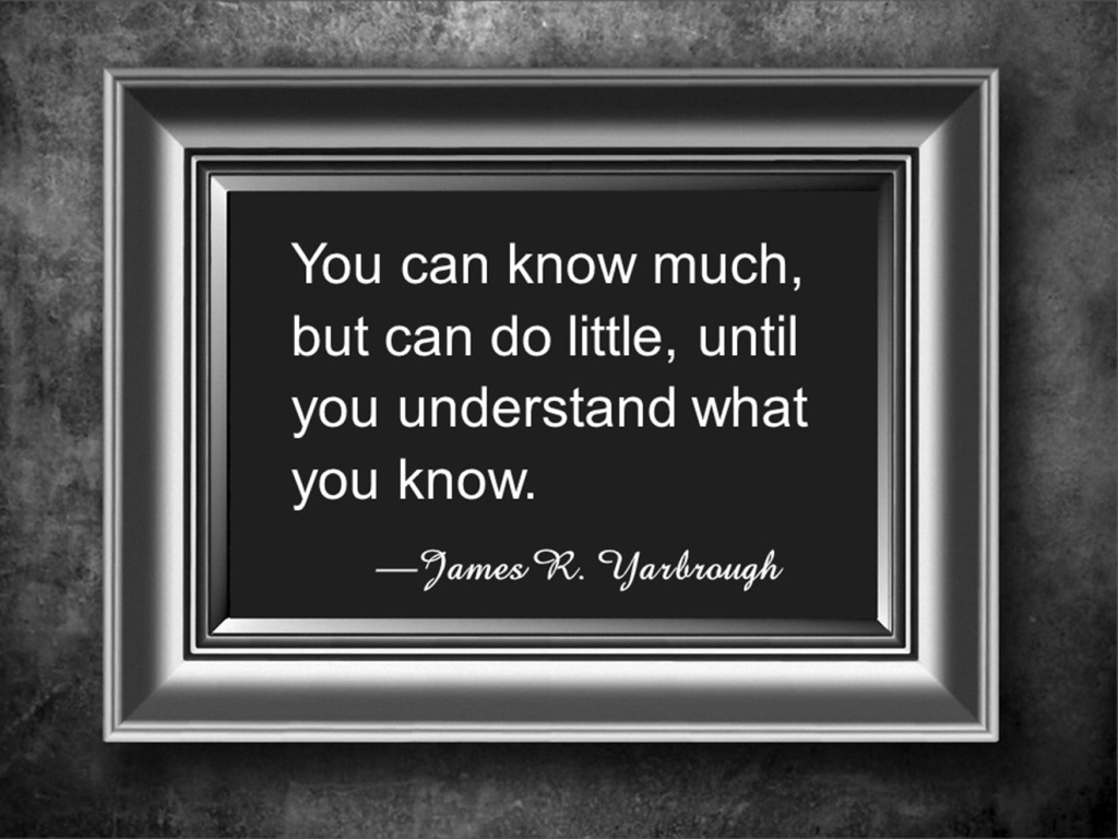 Must Understand What You Know 12-23-15