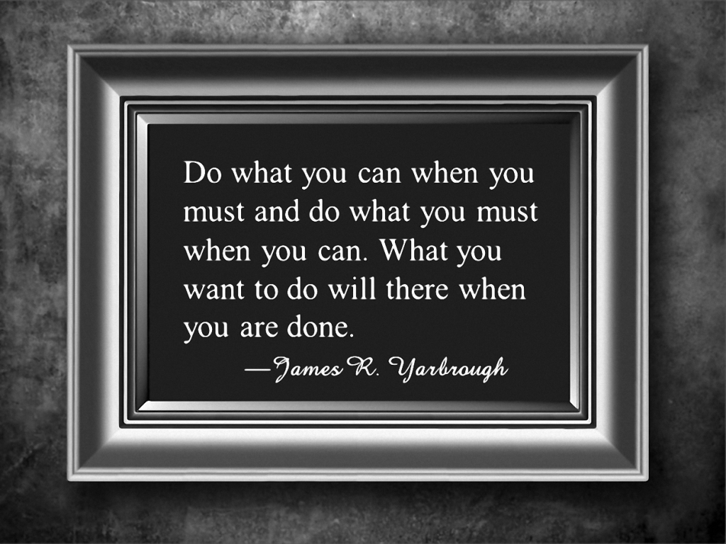 Do What You Must Do 1-22-16
