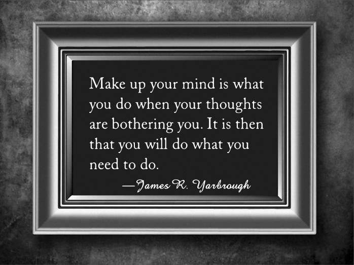 Make Up Your Mind 1-19-16