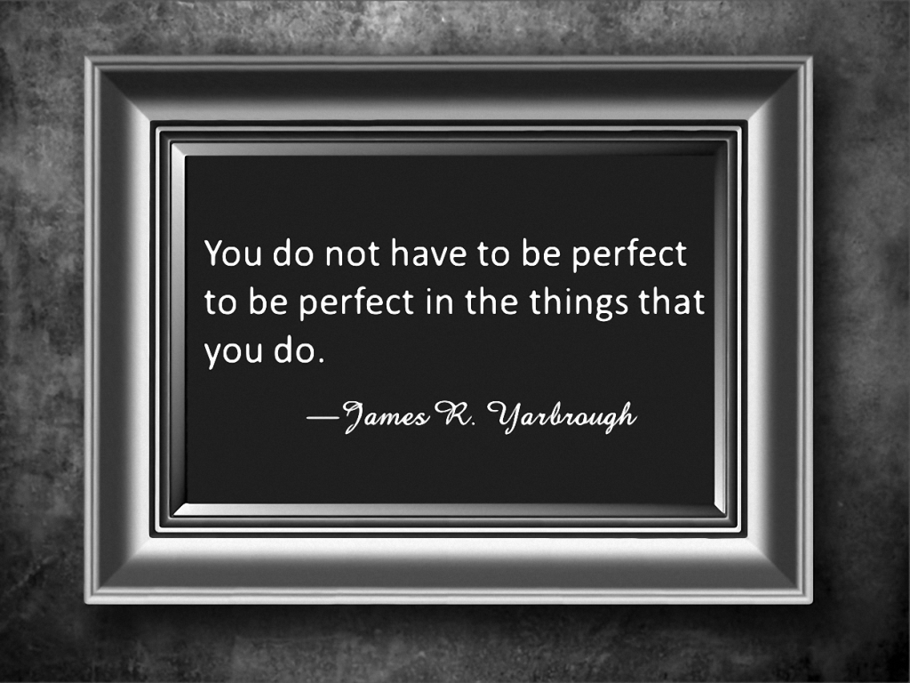 To Be Perfect 1-22-16