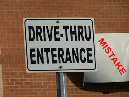 Drive Thru Mispelled Sign (A Mistake)
