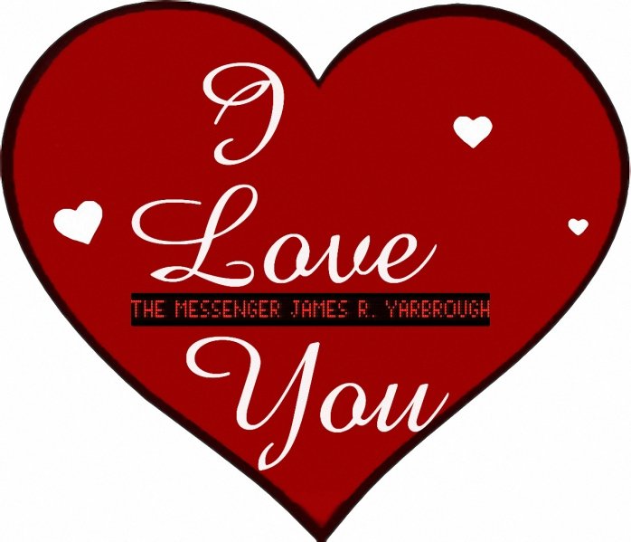 I Love You Heart with Words The Messenger 2-23-16